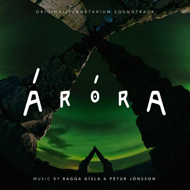 Áróra - Original Planetarium Soundtrack