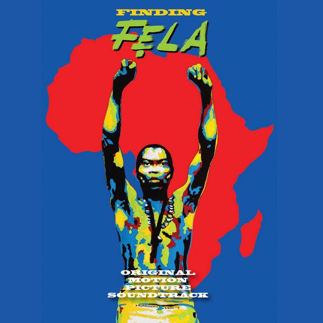 Finding Fela (Original Motion Picture Soundtrack)