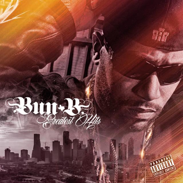 Bun B Greatest Hits