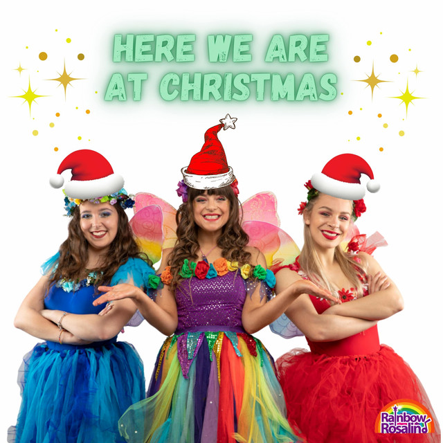 Here We Are at Christmas by Rainbow Rosalind