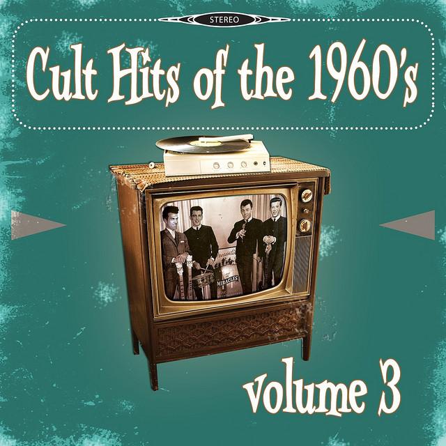 Cult Hits of the 1960's, Vol. 3