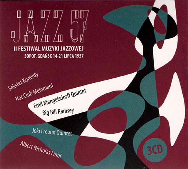 Jazz 57: II Festiwal Muzyki Jazzowej, Sopot (1957)
