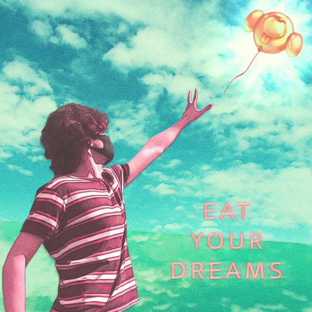 Eat Your Dreams Image