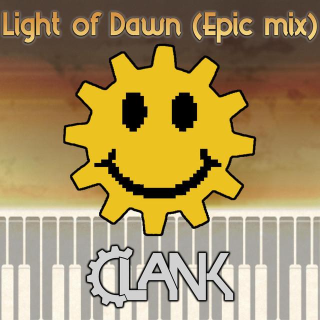 Light of Dawn (Epic Mix)