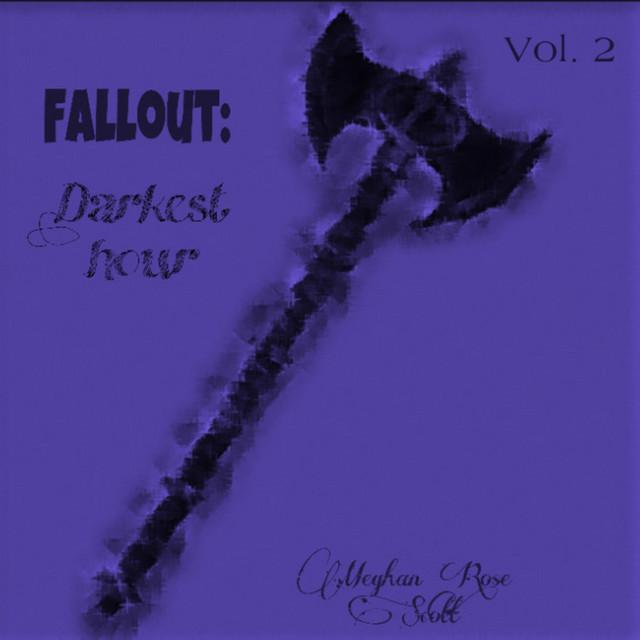Fallout: Darkest Hour, Vol. 2 (Original Audio Drama Soundtrack)