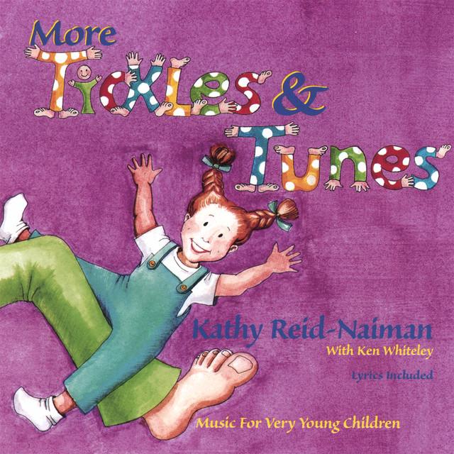 More Tickles & Tunes by Kathy Reid-Naiman