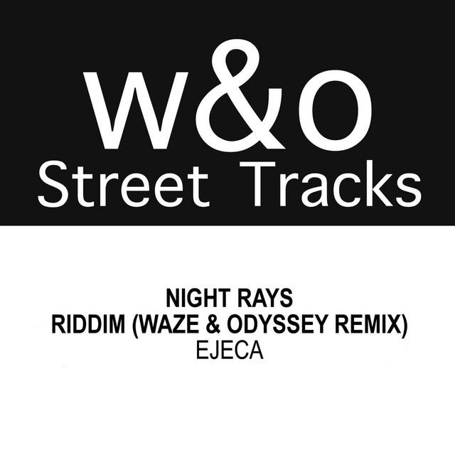 Riddim (Waze & Odyssey Street Tracks Remix) - Ejeca