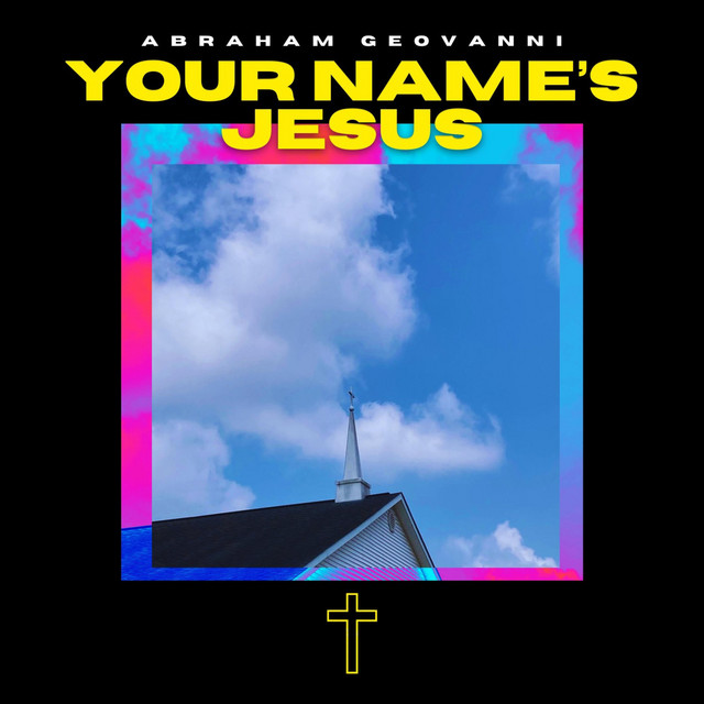 Your Name's Jesus