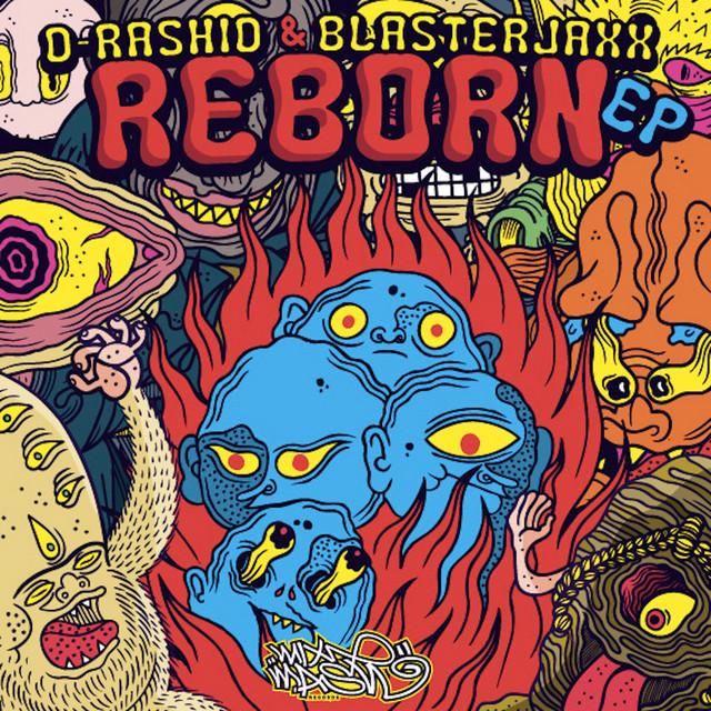 D-Rashid & Blasterjaxx - Reborn EP