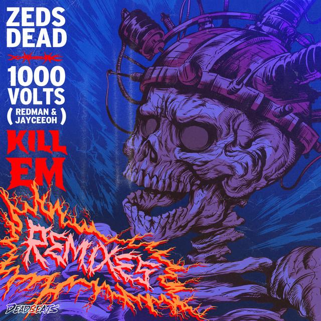 Kill Em (Remixes)