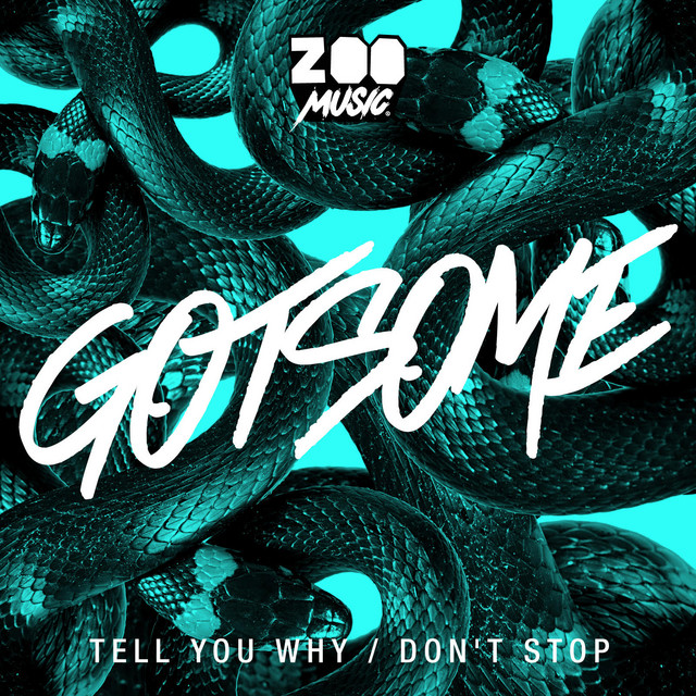 Don't stop - Gotsome