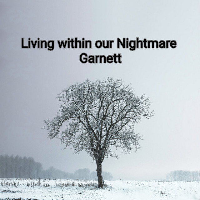Living Within Our Nightmare