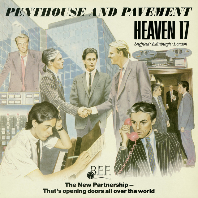 Heaven 17  Penthouse And Pavement :Replay