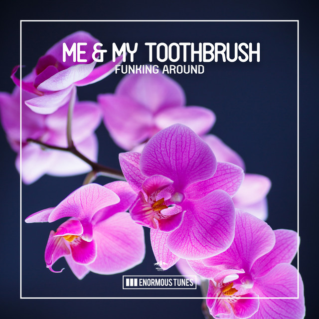 ME & MY TOOTHBRUSH