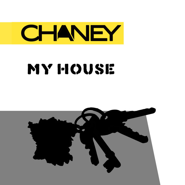 My house · Chaney
