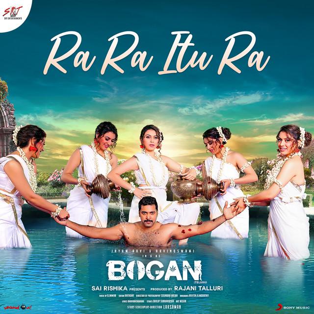 """Ra Ra Itu Ra [From """"Bogan (Telugu)""""]"""