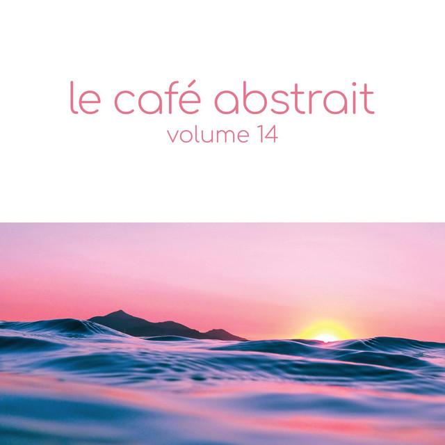 Le café abstrait by Raphaël Marionneau, Vol. 14