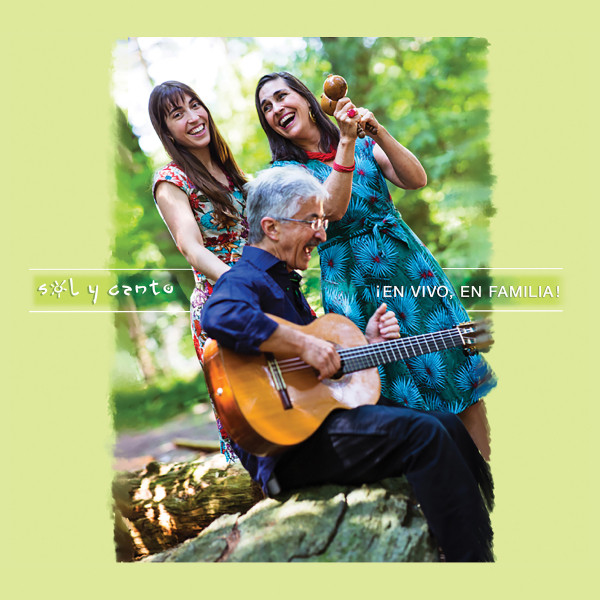 En vivo, en familia! by Sol y Canto
