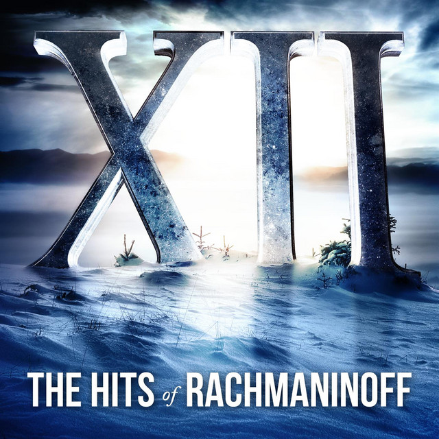 XII, The Hits of Rachmaninoff