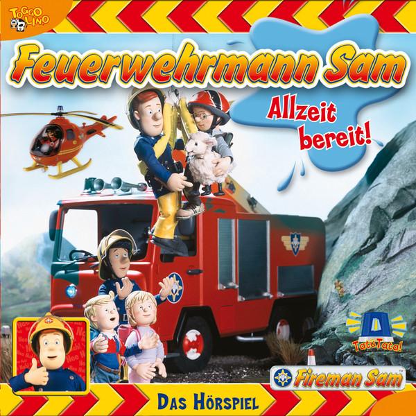 Feuerwehrmann Sam - Allzeit bereit