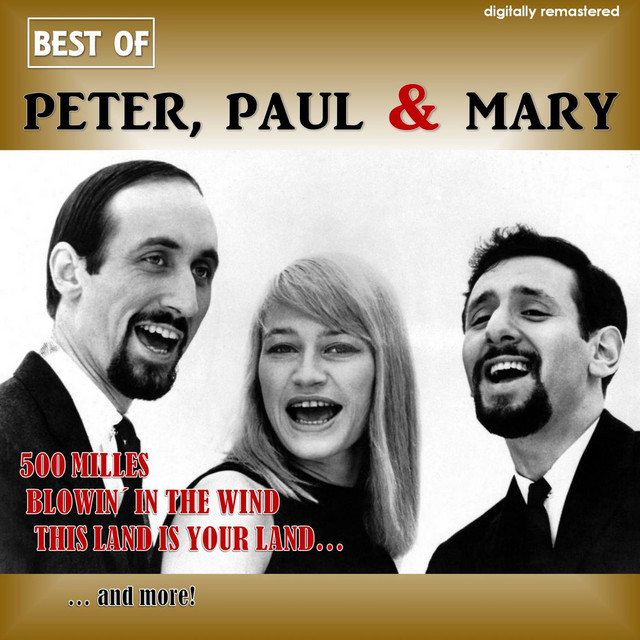 Best of Peter, Paul & Mary by Peter, Paul and Mary