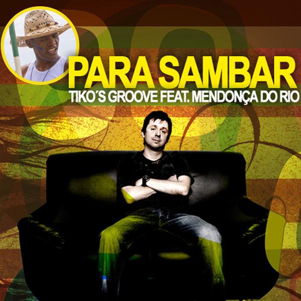 Tiko's Groove feat. Mendonca Do Rio album cover