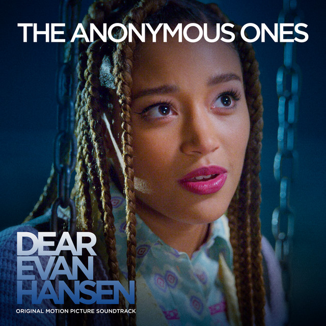 """The Anonymous Ones - From The """"Dear Evan Hansen"""" Original Motion Picture Soundtrack"""