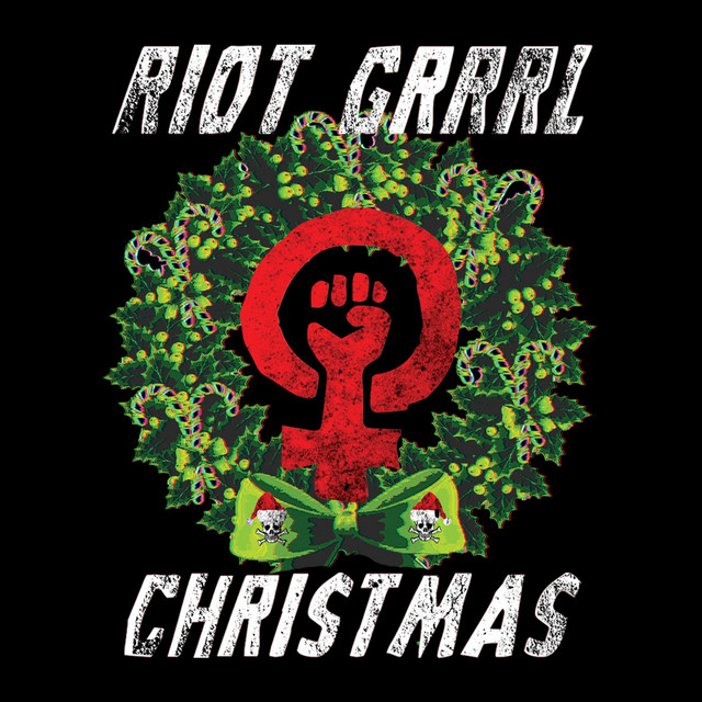 Riot Grrrl Christmas
