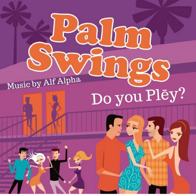 Palm Swings (Original Motion Picture Soundtrack)