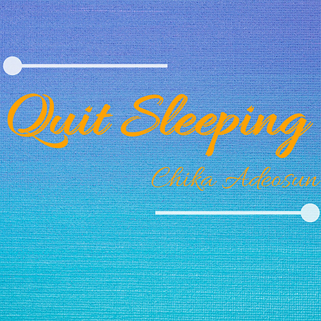 Quit Sleeping