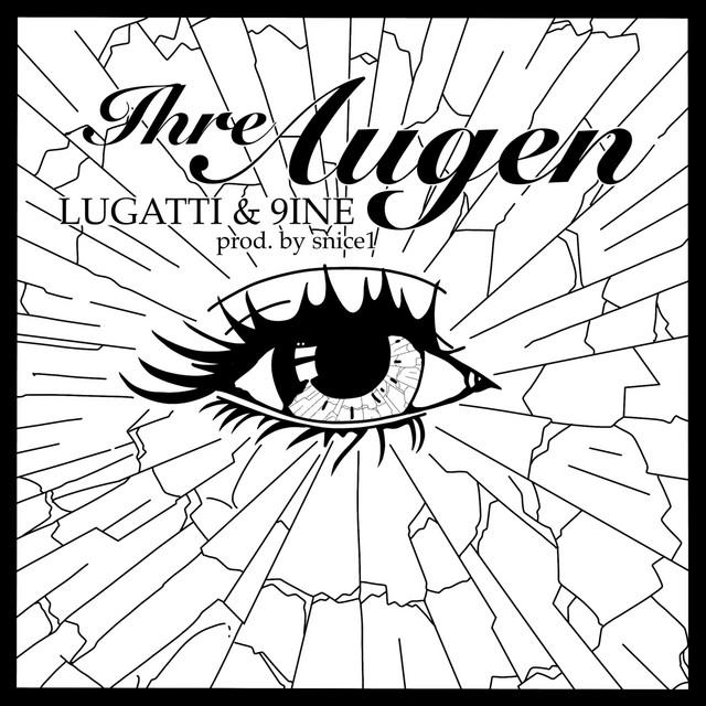 Lugatti & 9ine, snice1 Ihre Augen acapella