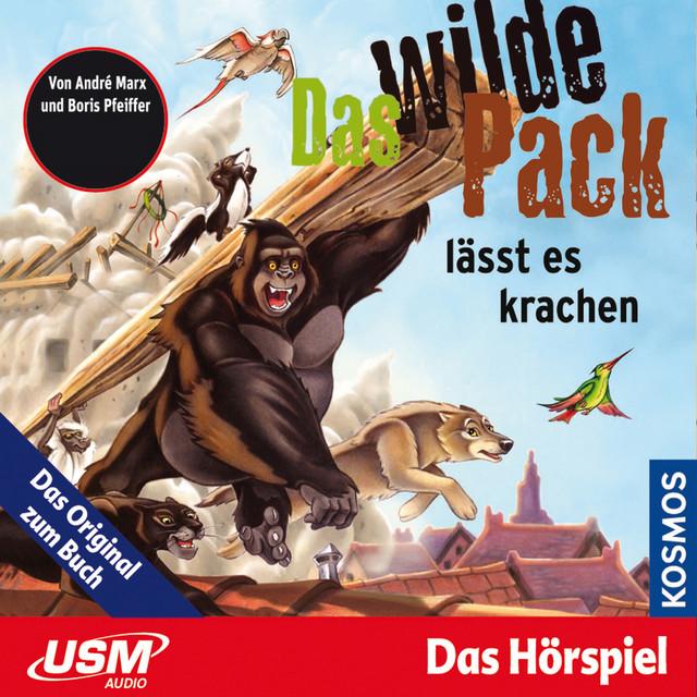 Teil 4: Das wilde Pack lässt es krachen Cover