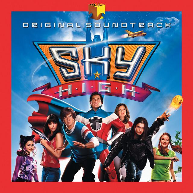 Sky High - Official Soundtrack