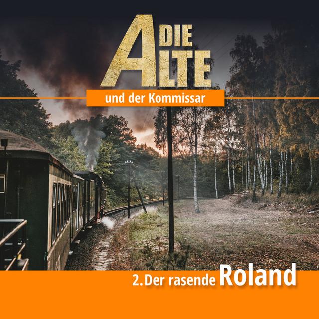Die Alte und der Kommissar Teil 2 - Der rasende Roland Cover