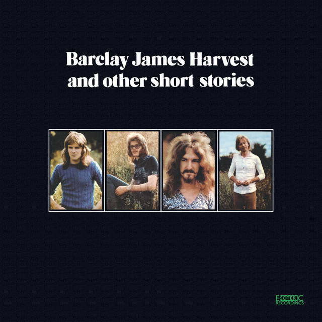 Barclay James Harvest and Other Short Stories (Expanded & Remastered)