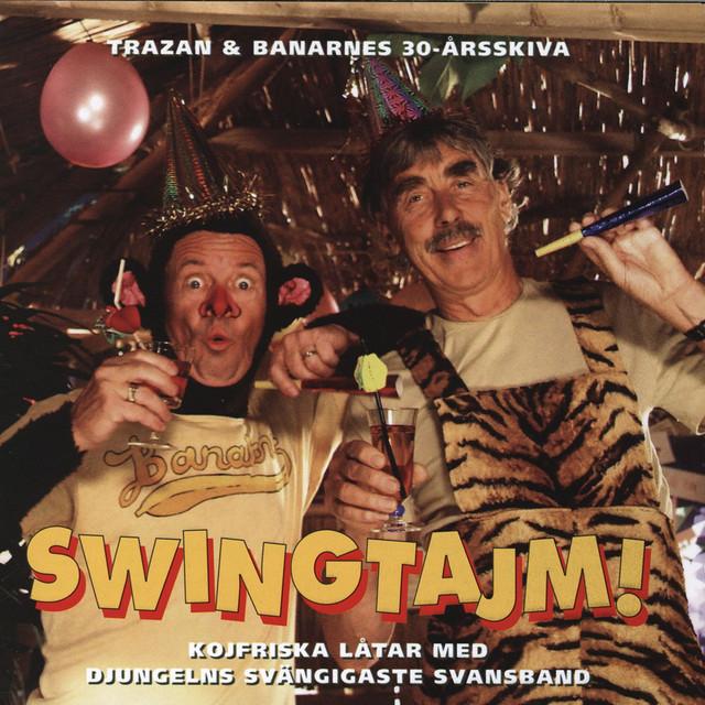 Swingtajm - Trazan & Banarnes 30-årsskiva