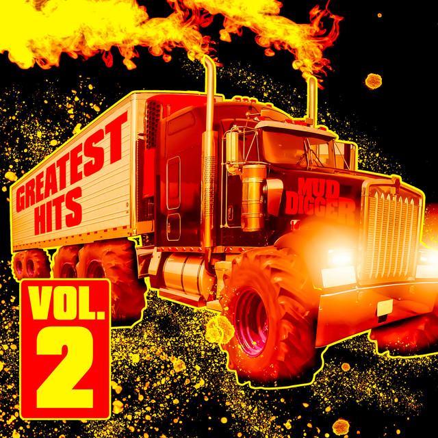 Mud Digger Greatest Hits (Vol. 2)