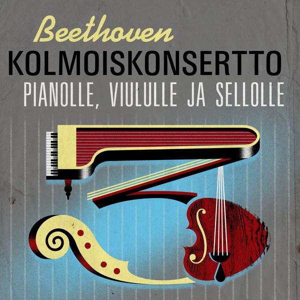 Beethoven Kolmoiskonsertto pianolle, viululle ja sellolle