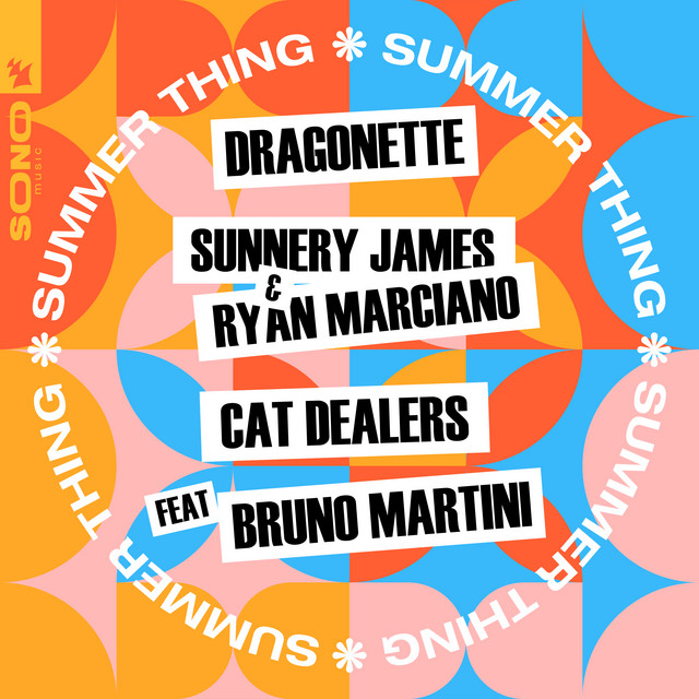 Dragonette, Sunnery James & Ryan Marciano - Summer thing