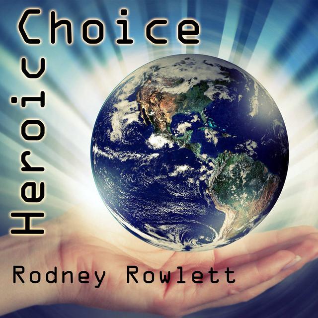 Heroic Choice