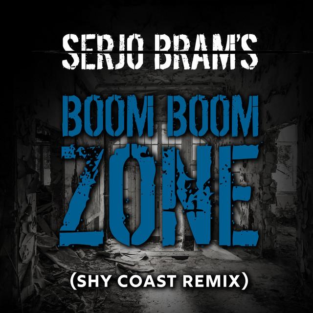 Boom Boom Zone (Shy Coast Remix) Image