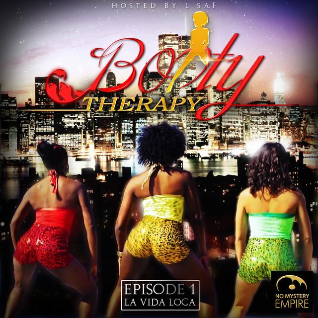 Booty Therapy (Episode 1: La Vida Loca) Image
