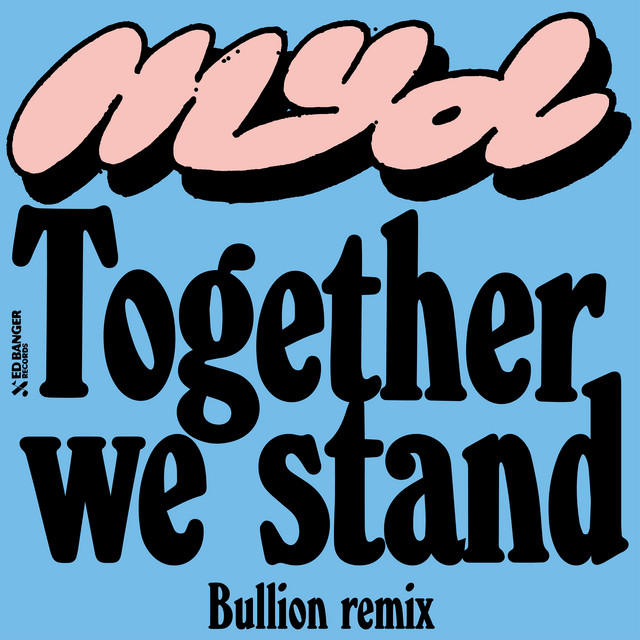 Together We Stand (Bullion Remix)