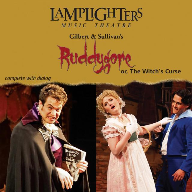 Gilbert & Sullivan's Ruddygore