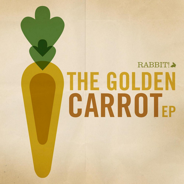 The Golden Carrot EP by Rabbit!