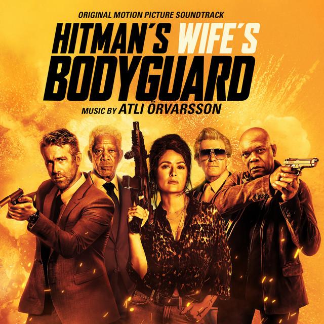The Hitman's Wife's Bodyguard (Original Motion Picture Soundtrack) - Official Soundtrack