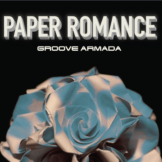 Artwork for Paper Romance (Original Mix) by Groove Armada