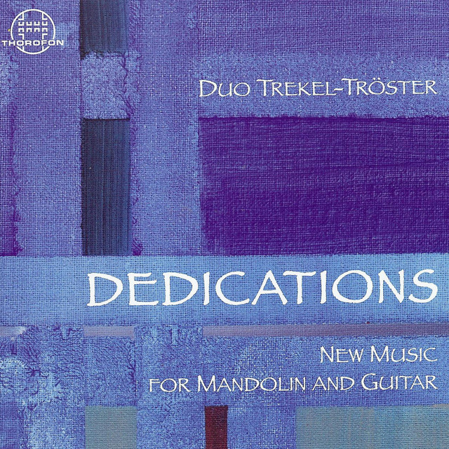 Dedications: New Music for Mandolin and Guitar
