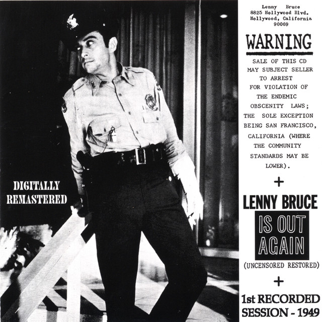 Warning Lenny Bruce Is OUT Again