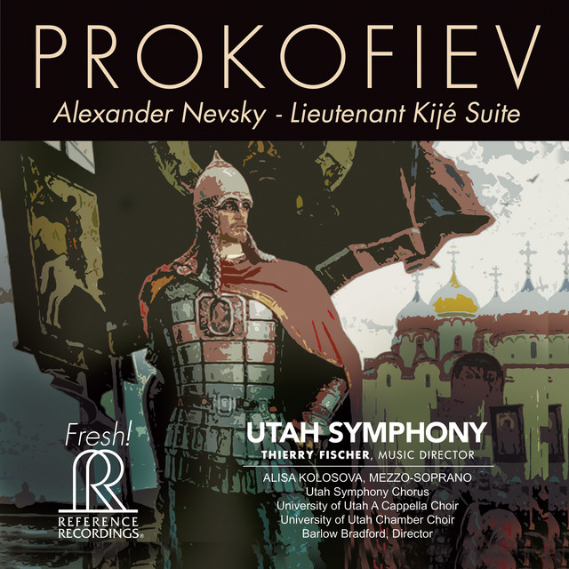 Prokofiev: Alexander Nevsky, Op. 78 & Lieutenant Kijé Suite, Op. 60